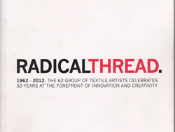 Radical Thread, Lesley Millar, 2011, isbn: 97809571242